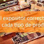 Expositores pensados para productos concretos