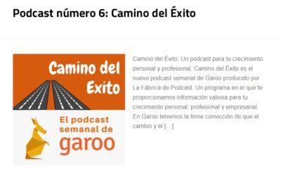 Podcast número 6: Camino del Éxito
