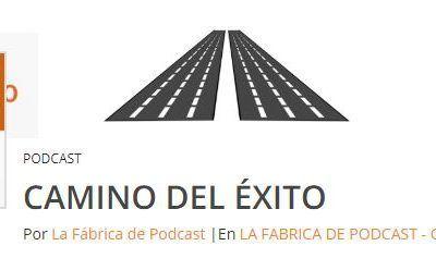 Podcast 1: El camino del éxito (Videos y enlaces completos)