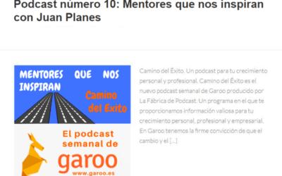 Podcast número 10: Mentores que nos inspiran con Juan Planes